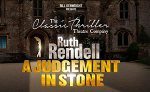 Judgement in Stone @ Theatre Royal Windsor